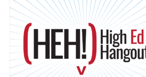High Ed Hangout